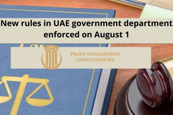New rules in UAE government department enforced on August 1